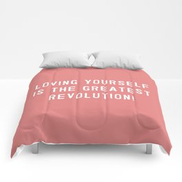 Loving yourself is the greatest revolution! Comforters