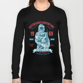 Outer space Adventure - Born to be an astronaut Long Sleeve T-shirt