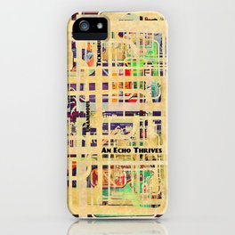 An Echo Thrives iPhone Case