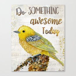 Do Something Awesome Today Canvas Print