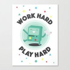Work Hard, Play BMO Canvas Print