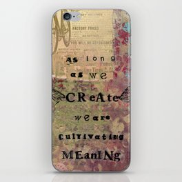 Cultivate Meaning iPhone Skin