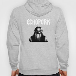 Echo Pork - Old Man Pork Hoody