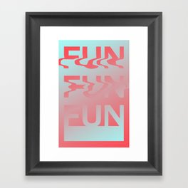 FUN! FUN! FUN! Framed Art Print