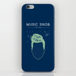 The Higher, The Fly-er — Music Snob Tip #074 iPhone Skin