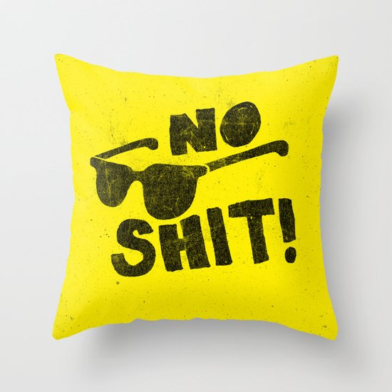 No Shit Shades! Throw Pillow