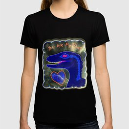You Are My Blue Dinosaur T-shirt