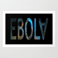 Spacey Ebola Art Print