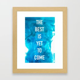 Better, Best, Bestest Framed Art Print