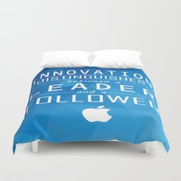 Innovation distinguishes between a leader and a follower Business Inspirational Quote Duvet Cover