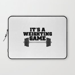 It's A Weighting Game Laptop Sleeve