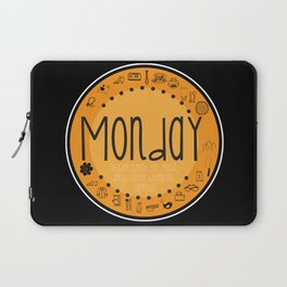 Monday Vibes Laptop Sleeve