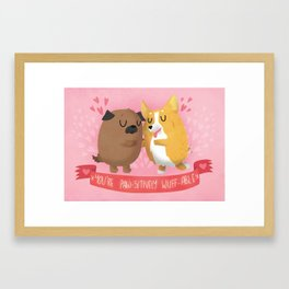 You're Paw-sitively Wuff-able  Framed Art Print