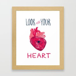 Look with your heart Framed Art Print