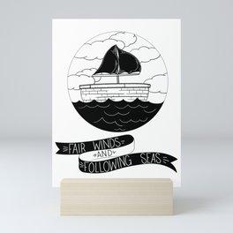 Fair Winds and Seas Mini Art Print