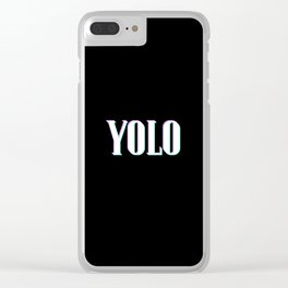 YOLO Clear iPhone Case