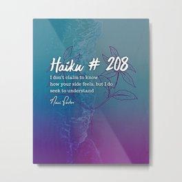 Neici Parker Haiku - 208 Metal Print