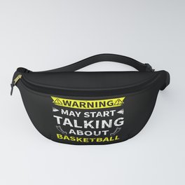 Talking About Basketball Player Fan Gift Fanny Pack