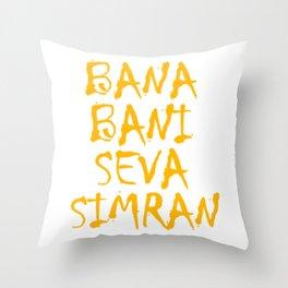 Bani Bani Seva Simran Throw Pillow