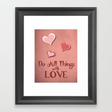 All Things with Love Framed Art Print