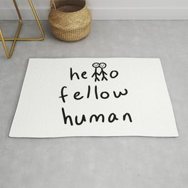 Hello Fellow Human - Stick Figures Rug