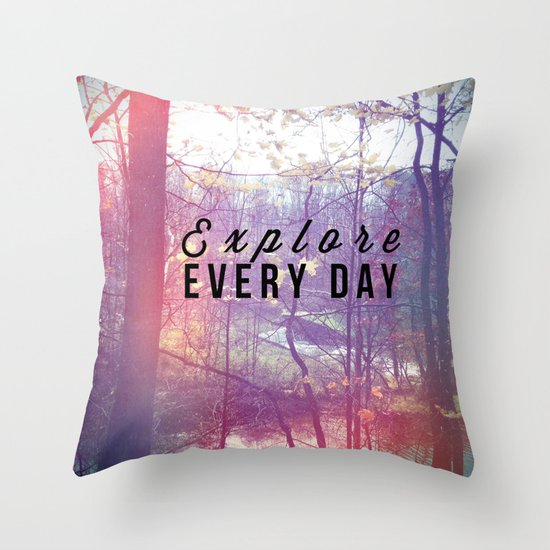 Explore Every Day Throw Pillow