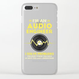 I'm An Audio Engineer Gift Clear iPhone Case