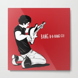 Bang B-B-Bang!Go! Metal Print
