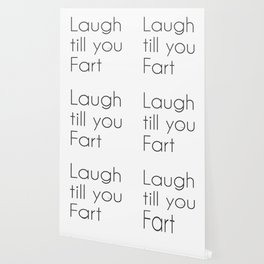 Laugh till you Fart Wallpaper