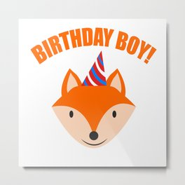 Fox Boy Birthday Kids Children Party Celebration nature gift idea Metal Print