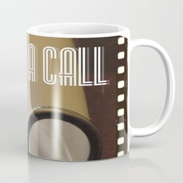 This Is A Call Coffee Mug