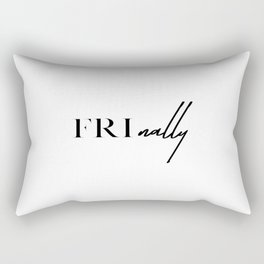 It's Finally Friday Rectangular Pillow