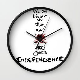 We are bigger than our flag Wall Clock