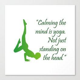 Yoga quote Canvas Print