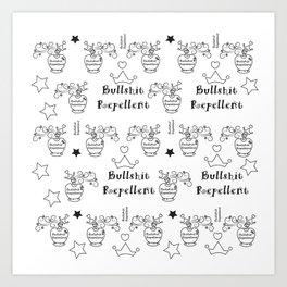 Bullshit Repellent Art Print