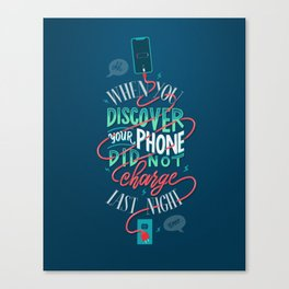 Uncharged Phone Woes Canvas Print