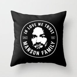 Manson Family - In Love We Trust Throw Pillow