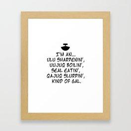 ulu sharpenin' kind of gal Framed Art Print