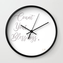 Count Blessings in Life Wall Clock
