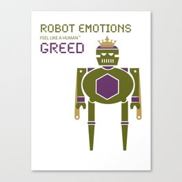 Greed Robot Emotions Canvas Print