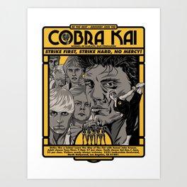Cobra Kai Needs You! Art Print