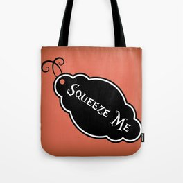 """""""Squeeze Me"""" Alice in Wonderland styled Bottle Tag Design in 'Mad Hatter Melon' Tote Bag"""