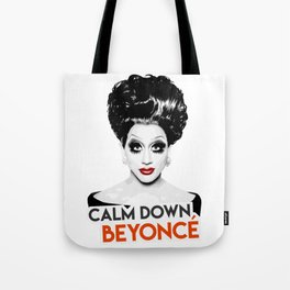 """Calm down Bey!"" Bianca Del Rio, RuPaul's Drag Race Queen Tote Bag"