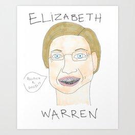 Elizabeth Warren With Braces Art Print