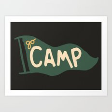 Go Camp... Art Print