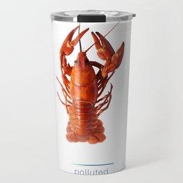 Polluted - Crawfish Lobster Travel Mug