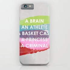 Sincerely yours, The Breakfast Club. Slim Case iPhone 6s