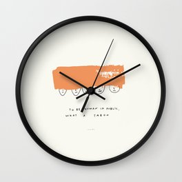 They Looked At Me Weird For ___ In Public  Wall Clock