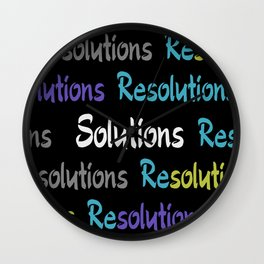 Resolutions becomes Solutions Wall Clock