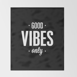 Good Vibes Only Black and White Typography Print Office Decor Wake Up Bedroom Poster Throw Blanket
